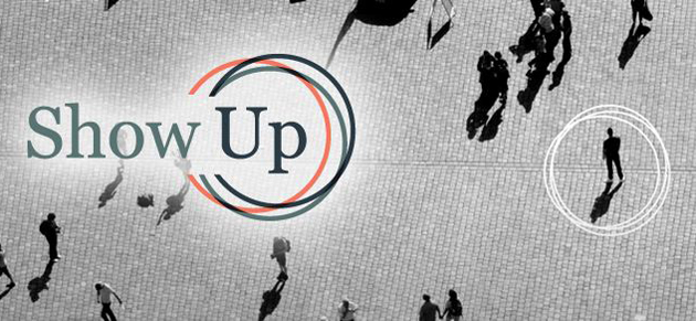 The Show up campaign.,show up Christians