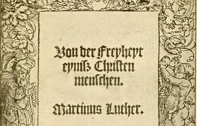 An edition of Martin Luther's work On the Freedom of the Christian. / Wikimedia,on the freedom of the christian, Luther