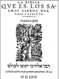 The Bible Bear, traslated to Spanish by Casiodoro de Reina.