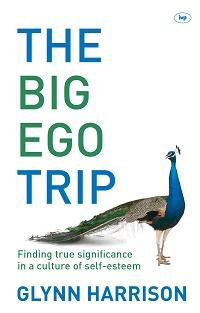 Harrison's book The Big Ego Trip.