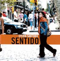 One of Sylvia Santoro's music albums, Sentido. / Andamio