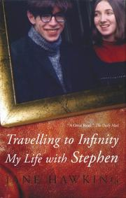 Hawking's first wife, Jane, wrote a book called Travelling to Infinity: My Life With Stephen.