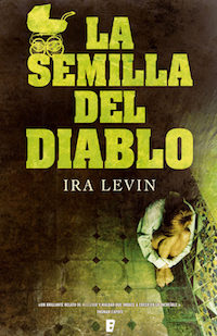Jewish New Yorker Ira Levin wrote the book in 1966. Spanish cover