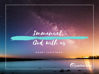 Immanuel: God with us. / EF