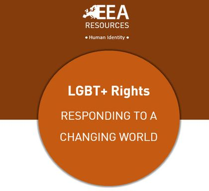 The EEA paper is called LGBT+ Rights – Responding to a changing world.