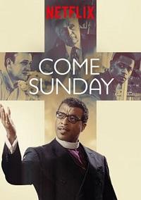Come Sunday. / Netflix