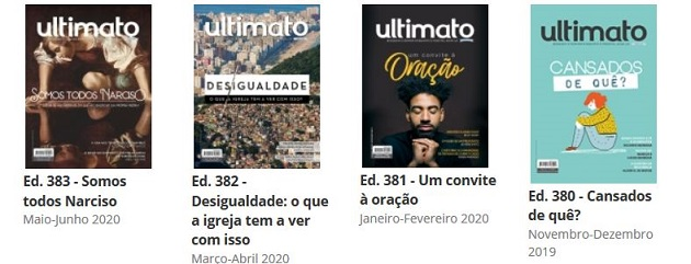 Covers of the latest numbers of the Ultimato magazine. The evangelical media project started in 1968. / Ultimato online
